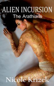 Alien Incursion, Aranthians Book 3