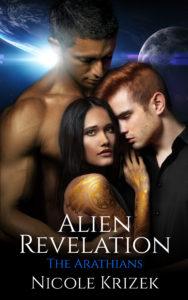 Alien Revelation, Arathian Series Book 4, by Nicole Krizek